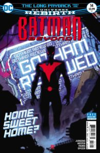 Batman Beyond #14 -Dan Jurgens (Writer), Phil Hester (Penciller), Andy Parks (Inker), Michael Spicer (Colorist), Travis Lanham (Letterer), Bernard Chang (Cover) - DC Comics - November 2017