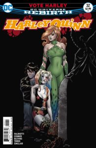 Harley Quinn #32 - Jimmy Palmiotti and Amanda Conner (Writers), Bret Blevins (Penciller), John Timms (Inker), Alex Sinclair (Colorist), Dave Sharpe (Letterer), Amanda Conner and Paul Mounts (Cover) - DC Comics - November 2017
