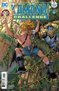 The Kamandi Challenge #11 - Rob Williams (Writer), Walt Simonson (Artist), Laura Martin (Colorist), Clem Robins (Letterer), Nick Bradshaw and Steve Buccellato (Cover) - DC Comics - November 2017