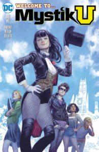 Mystik U #1 - Alisa Kwitney (Writer), Mike Norton (Artist), Jordie Bellaire (Colorist), Deron Bennett (Letterer) - DC Comics - November 2017