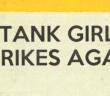 TANK GIRL: THE WONDERFUL WORLD OF TANK GIRL #1 Part 1 (of 4) Writer: Alan Martin Artist: Brett Parson Publisher: Titan Comics
