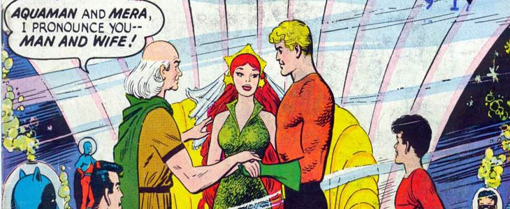 The Wedding Issue: Aquaman and Mera