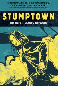 Cover: Stumptown, vol. 1, Greg Rucka (script), Matthew Southworth (pencils), Lee Loughridge (colours) Oni Press, 2010