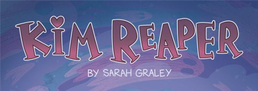 Kim Reaper #1: written by Sarah Graley, art by Sarah Graley, lettering by Crank!