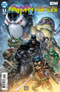Batman/Teenage Mutant Ninja Turtles II #1 - James Tynion IV (Writer), Freddie Williams II (Artist), Jeremy Colwell (Colorist), Tom Napolitano (Letterer) - DC Comics - December 2017