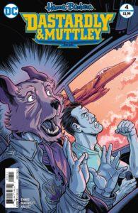 Dastardly & Mutely #4 - Garth Ennis (Writer), Mauricet (Artist), John Kalisz (Colorist), Rob Steen (Letterer) - DC Comics - December 2017