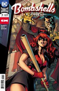 Bombshells United #7 - Marguerite Bennett (Writer), Richard Ortiz (Artist), J. Nanjan (Colorist), Wes Abbott (Letterer), Emanuela Lupacchino and Laura Martin (Cover) - DC Comics - December 2017