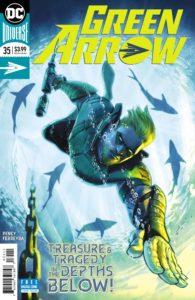 Green Arrow #35 - Benjamin Percy (Writer), Juan Ferreyra (Artist), Deron Bennett (Letterer) - DC Comics - December 2017