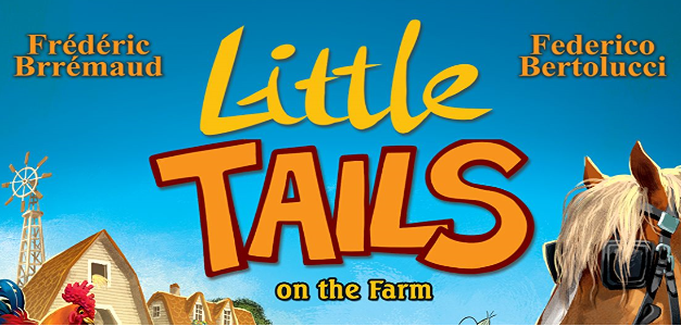 Little Tails on the Farm is French Family Fun