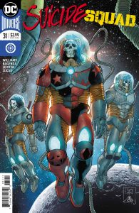 Suicide Squad #31 - Rob Williams (Writer), Barnaby Bagenda (Penciller), Jay Leisten (Inker), Adriano Lucas (Colorist), Pat Brosseau (Letterer), Tony S. Daniel, Danny Miki and Tomeu Morey (Cover) - DC Comics - December 2017