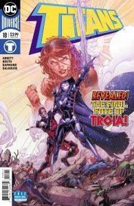 Titans #18 - Dan Abnett (Writer), Brett Booth (Penciller), Norm Rapmund (Inker), Andrew Dalhouse (Colorist), Travis Lanham (Letterer) - DC Comics - December 2017