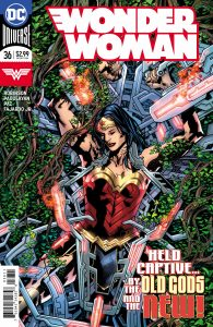 Wonder Woman #36 - James Robinson (Writer), Carlo Pagulayan (Penciller), Jason Paz and Sean Parsons (Inkers), Romulo Fajardo (Colorist), Saida Temofonte (Letterer) Bryan Hitch and Alex Sinclair (Cover) - DC Comics - December 2017