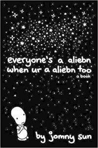everyone's an aliebn
