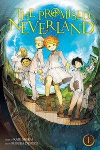 The Promised Neverland Vol. 1 Kaiu Shirai and Posuka Demizu. Translation/Satsuki Yamashita. Touch up art and lettering/Mark McMurray. Design/Julian [JR] Robinson. Editor/Alexis Kirsch