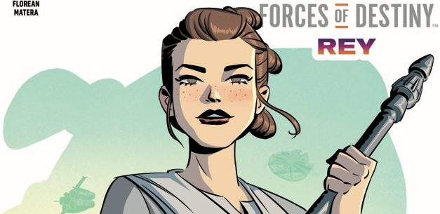 Star Wars Adventures: Forces of Destiny – Rey: The Making of a Hero