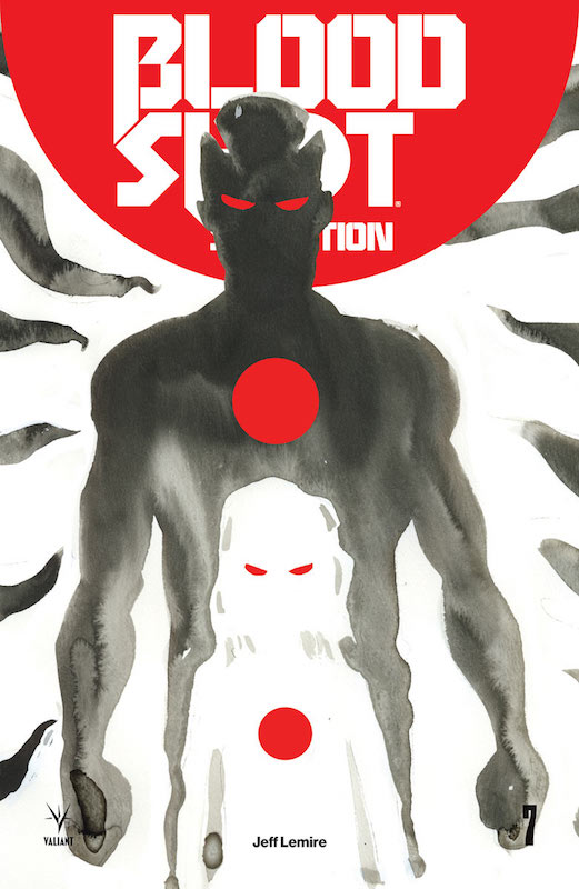 Bloodshot Salvation #7, Jeff Lemire, Valiant Comics