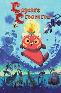 Capture Creatures cover featuring Bon-Bon the flaming red panda leaping toward the reader, with other capture creatures at the bottom, including a tiny deer with stag beetle antlers.