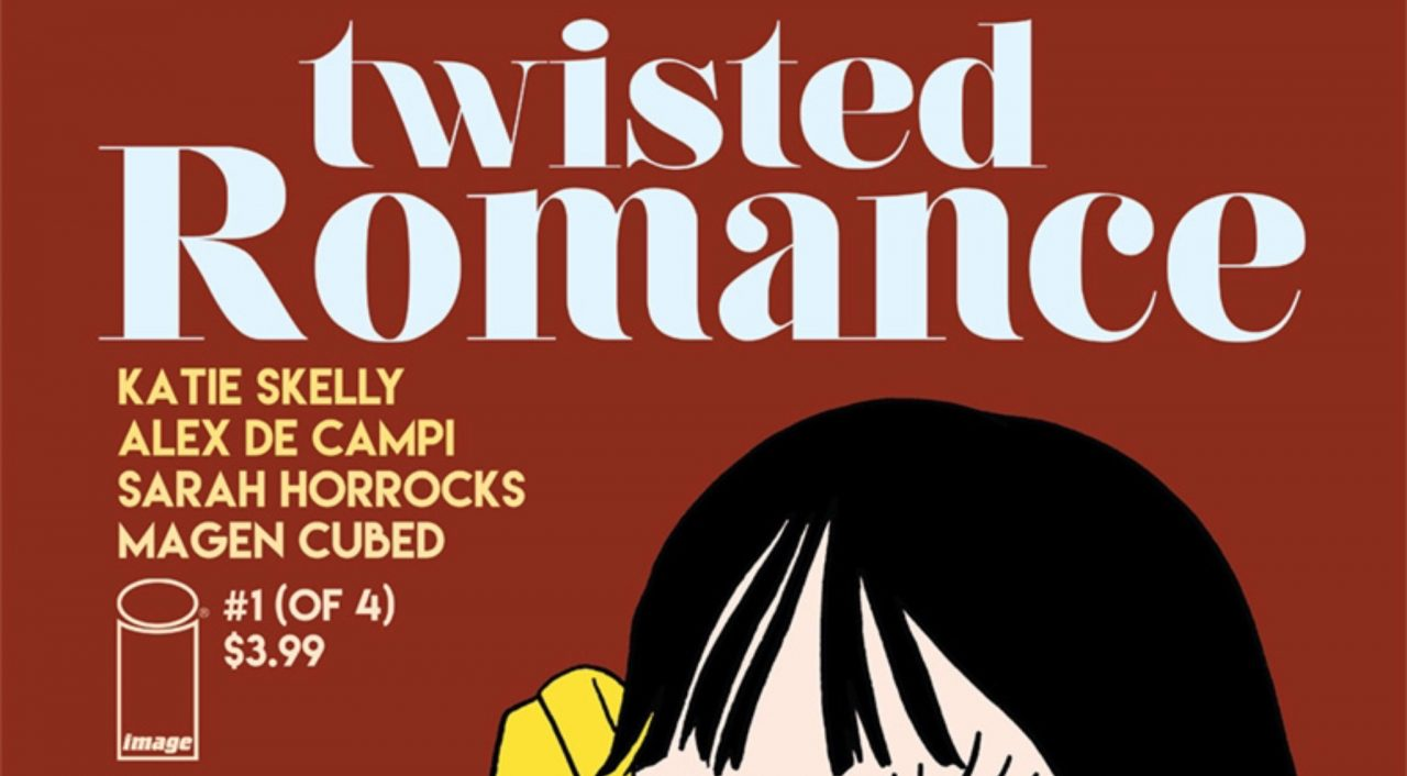 Twisted Romance #1, Alex de Campi, Katie Skelly, image comics 2018