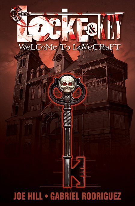 Locke & Key - Welcome to Lovecraft Cover Written by Joe Hill, Drawn by Gabriel Rodriguez. Pub: IDW Publishing