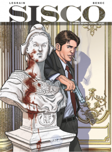 Comic Cover: SISCO, subtitled Shoot When You're Told; Suited man smoking a cigarette, leaning against a marble bust spattered with blood
