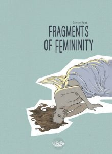 Fragments of Femininity - Written by Olivier Pont - Published by Europe Comics