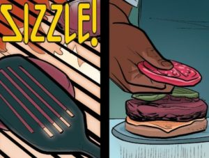 "Two panels: left, ""SIZZLE!"" above a spatula pressing down a burger patty on a grill; right, Pop's hand laying a tomato on a cooked hamburger that's piled on a bottom bun with cheese and pickles."