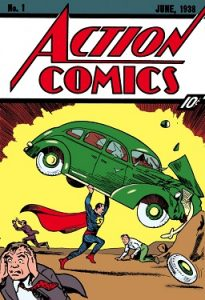 Action Comics #1 - DC Comics 1938 - Jerry Siegel and Joe Shuster