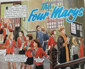 The Four Marys, author unknown, Bunty for Girls 1985 annual, D.C. Thompson & Co. Ltd. 1984