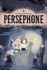 Persephone, Archaia for BOOM Studios, by Loïc Locatelli-Kournwsky Translator: Edward Gavvin Letterer: Deron Bennett