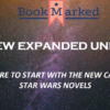 The New Expanded Universe: Lost Stars is a Riveting Reinvention of Star-Crossed Lovers
