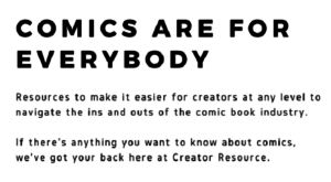 Comics Are For Everybody: Talking with Stephanie Cooke About Creator Resource