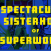 Underwater Preteen Princesses and Punk-Rock Rebels: Hope Nicholson's Spectacular Sisterhood of Superwomen