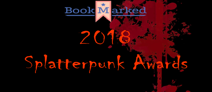 2018 Splatterpunk Awards: Novels
