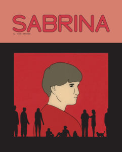 Sabrina, Nick Drnaso, Drawn & Quarterly, 2018