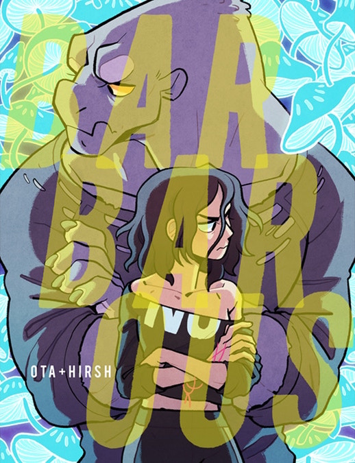 Cover to Barbarous Chapter 2 (Oversized Edition). Percy, a slim, 20-something woman, stands in front of Leeds, a much larger golem creature. Both are facing forward but looking off in opposite directions, with their arms crossed. The title, BARBAROUS overlays both figures, filling the cover in transparent yellow text. Barbarous Chapter 2 (Oversized Edition); Ananth Hirsh (writer), Yuko Ota (artist), J. N. Wiedle (colorist); 2018.