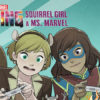 Marvel Rising: Reading Order #1