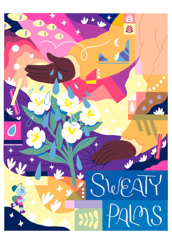 Cover art for Sweaty Palms Volume 2. A colorful illustration of a hand with water droplets coming out of it and falling onto blooming flowers. Sweaty Palms Vol. 2, edited by Sage Coffey, 2018. Cover art by Mushbuh.