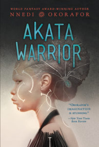 Akata Warrior, Nnedi Okorafor, Viking Books, 2017