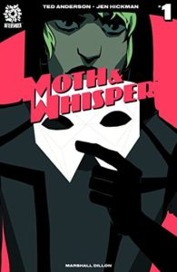 Moth & Whisper #1 (2018, AfterShock Comics)