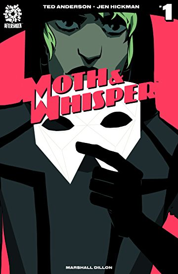Moth & Whisper #1 (AfterShock Comics)
