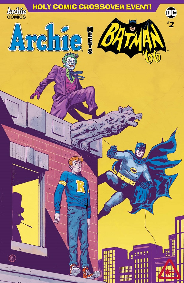 Archie Meets Batman '66 #2: The Batman of Riverdale Cover F. Written by Michael Moreci and Jeff Parker, drawn by Dan Parent. Archie Comics and DC Entertainment. August 15, 2018