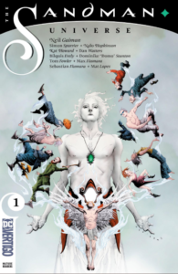 Cover for Sandman Universe #1: The King of Dreams, ringed by some of his subjects.