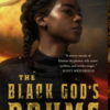 The Goddess of Storms Comes To New Orleans In The Black God's Drums