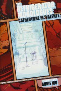 Catherynne M. Valente (author), Annie Wu (illustrator), Saga Books, 2017
