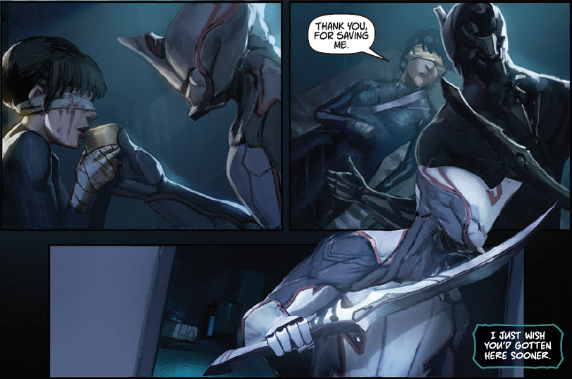 Panels from Warframe Volume 1 (Top Cow Productions 2018) in which a robotic character lets a blindfolded human sip from a cup while the human character expresses gratitude, followed by the robotic character stating that I just wish you'd gotten here sooner