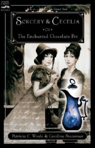 Sorcery & Cecelia: or, The Enchanted Chocolate Pot by Patricia C. Wrede and Caroline Stevermer, Published 2004 by Harcourt
