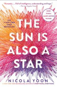 The Sun is Also a Star by Nicola Yoon, Published November 1st 2016 by Delacorte Press
