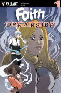 Cover to Faith: Dreamside #1, Marguerite Sauvage, Valiant Press 2018