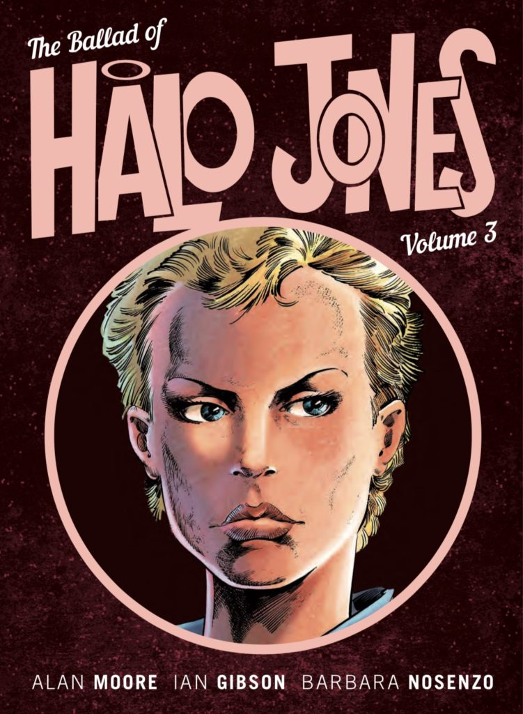 Cover of The Ballad of Halo Jones Volume 3 - A woman with short-cropped blonde hair looks sternly out from a circular frame