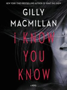 Book cover for I Know You Know by Gilly Macmillan